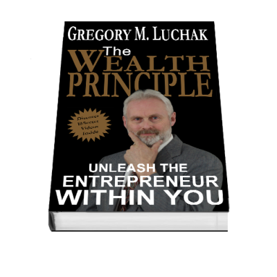 The Wealth Principle: Unleash the Entrepreneur Within You (Video)
